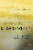 Unleashing the Healing Miracle Within Book