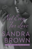 Not Even for Love PDF