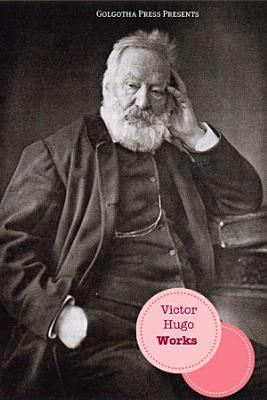 The Works of Victor Hugo