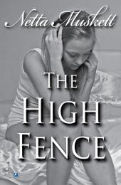 The High Fence