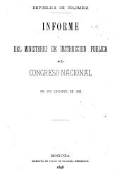 Informe que el Ministro de Instrucción Pública presenta al Congreso de Colombia