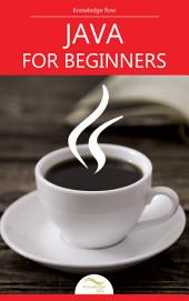 Java Programming for Beginners: by Knowledge flow