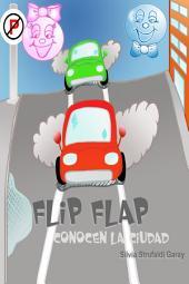 Flip Flap Conocen La Ciudad
