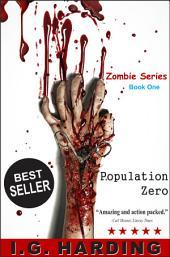 Suspense Books: Population Zero (suspense books, suspense books free, suspense thriller books for free, suspense thriller novels free, suspense) [suspense books]