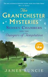 Sidney Chambers And The Dangers Of Temptation Book PDF