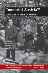 Immortal Austria?: Austrians in Exile in Britain