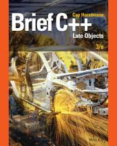 Brief C++: Late Objects, Edition 3