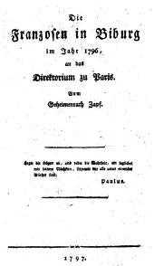 Die Franzosen in Biburg im Jahr 1796: an das Direktorium zu Paris
