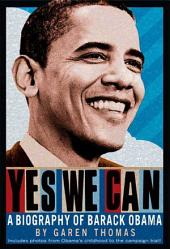 Yes We Can: A Biography of President Barack Obama, Edition 2