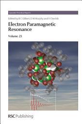 Electron Paramagnetic Resonance: Volume 23