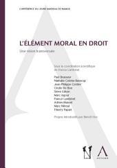 L'élément moral en droit: Une vision transversale