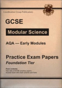 Gcse Aqa Modular Science Practice Papers Early Modules Foundation PDF