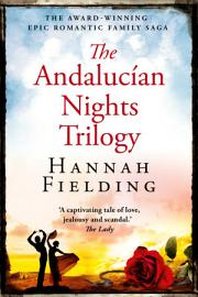 The Andalucian Nights Trilogy