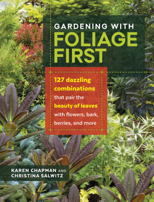 Gardening with Foliage First PDF
