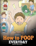 How to Poop Everyday