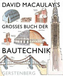 David Macaulay s grosses Buch der Bautechnik PDF