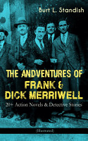 THE ADVENTURES OF FRANK   DICK MERRIWELL  20  Action Novels   Detective Stories  Illustrated  PDF