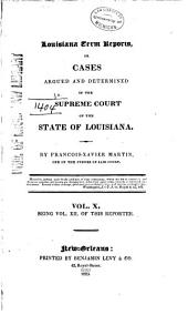 Louisiana Reports: Cases Argued and Determined in the Supreme Court of Louisiana, Volume 12