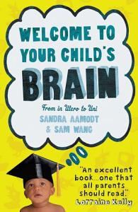 Welcome to Your Child s Brain PDF