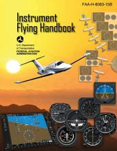 Instrument Flying Handbook: FAA-H-8083-15B