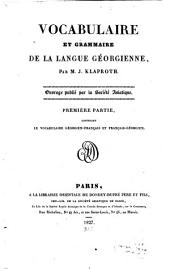 Vocabulaire et Grammaire de la Langue Georgienne: Part 1