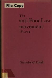 The Anti Poor Law Movement  1834 44 Book