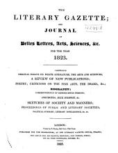 The Literary Gazette: A Weekly Journal of Literature, Science, and the Fine Arts, Volume 7