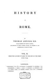 History of Rome: From the Gaulish invasion to the end of the first Punic war, Volume 2