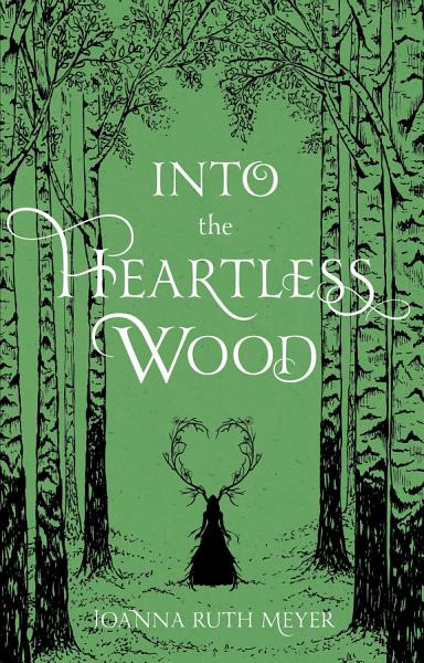 Download Into the Heartless Wood Book