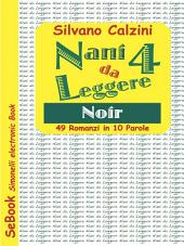 Nani da Leggere - 4. Noir: 49 Romanzi in 10 Parole