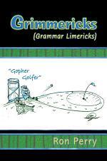 Grimmericks (Grammar Limericks)