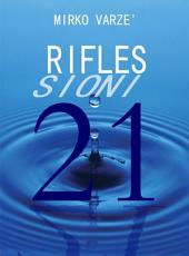 Rifles Sioni 21: Ventuno Riflessioni