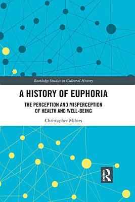 A History of Euphoria