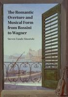 The Romantic Overture and Musical Form from Rossini to Wagner PDF