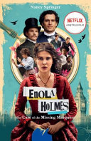Enola Holmes: the Case of the Missing Marquess (Film Tie-In)