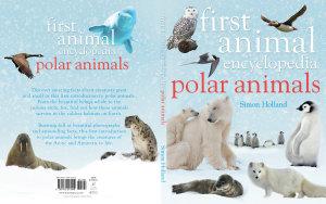 First Animal Encyclopedia Polar Animals PDF