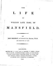 The Life of William, Late Earl of Mansfield