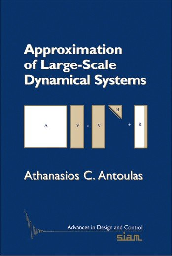 Approximation of Large Scale Dynamical Systems PDF