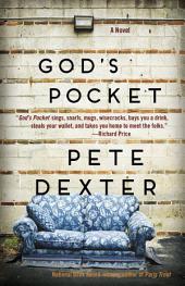 God's Pocket: A Novel