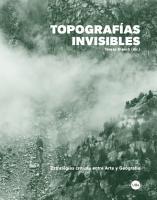 Topograf  as Invisibles  Estrategias cr  ticas entre Arte y Geograf  a PDF