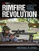 Rimfire Revolution  A Complete Guide to Modern  22 Rifles PDF
