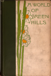 A World of Green Hills: Observations of Nature and Human Nature in the Blue Ridge