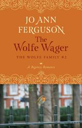 The Wolfe Wager: A Regency Romance