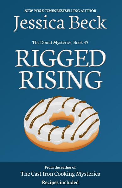 Rigged Rising