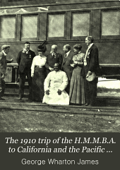 The 1910 Trip of the H.M.M.B.A. to California and the Pacific Coast