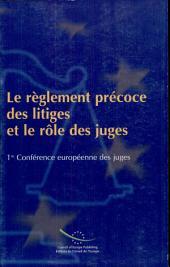Le règlement précoce des litiges et le rôle des juge[s]