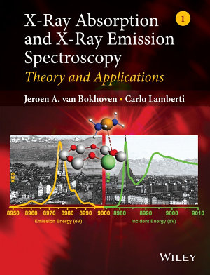 X-Ray Absorption and X-Ray Emission Spectroscopy