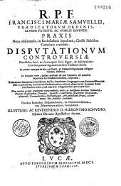 R.P.F. Francisci Mariae Samuellii ... Praxis noua obseruanda, in ecclesiasticis sepulturis, Christi fidelibus catholicis tradendis...