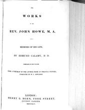 Works of the Rev. John Howe, M.A.: With Memoirs of His Life