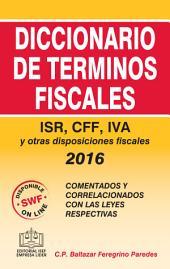 Diccionario de Términos Fiscales 2016